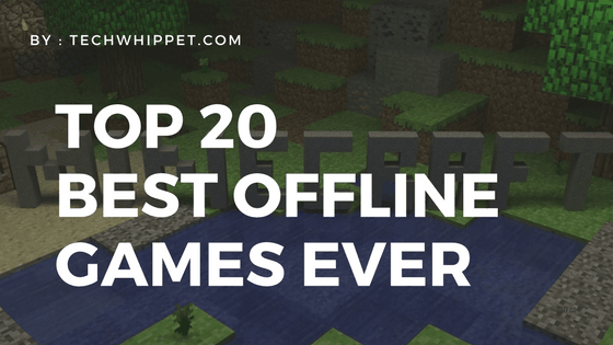 Top 20 Free Games Without Wifi 2018 – Best Offline Games Review