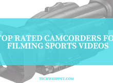 BEST CAMCORDERS FOR SPORTS