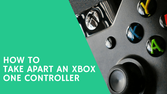 How to Take Apart an Xbox One Controller