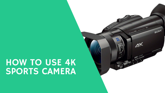 How To Use 4k Sports Camera