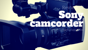 which sony camcorder is best