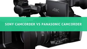 panasonic 4k camcorder vs sony 4k
