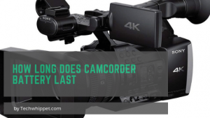 How long does Camcorder Battery last