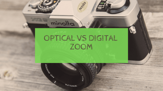 optical zoom vs digital zoom