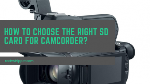 How to Choose the Right SD Card for camcorder_