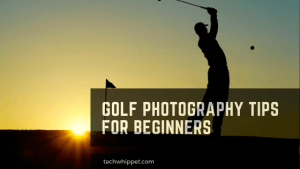 Golf Photography Tips for Beginners
