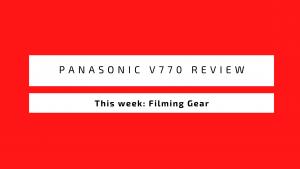 Panasonic V770 Review