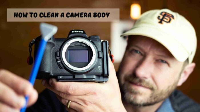 How to Clean a Camera Body